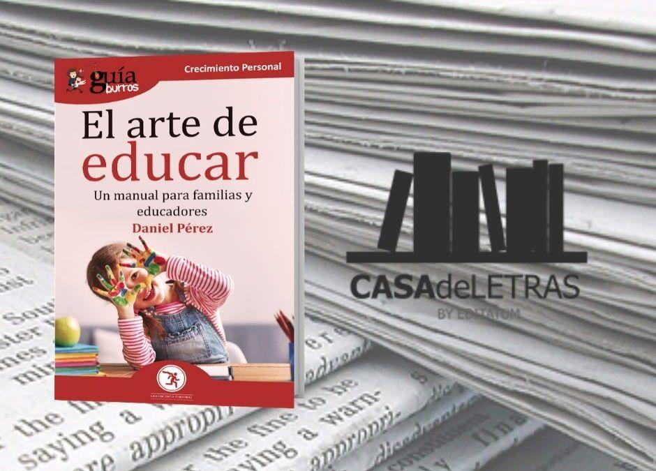 El 'GuíaBurros: El arte de educar' en el medio Casa de Letras